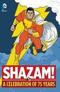 Shazam! A Celebration of 75 Years