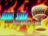 Johnny Storm and the Potion of Fire