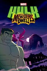 Hulk: Where Monsters Dwell (Video)