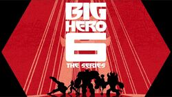 Big Hero 6 Series Title