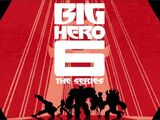 Big Hero 6 (TV Series)