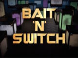 Bait 'n' Switch (Short)