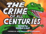 The Crime of All Centuries