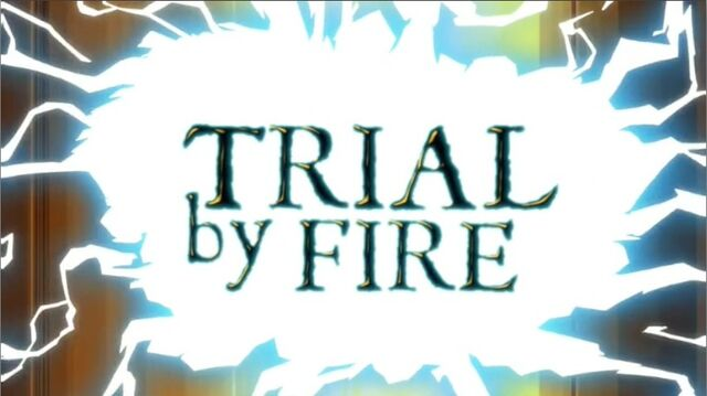 File:Trial by Fire.jpg