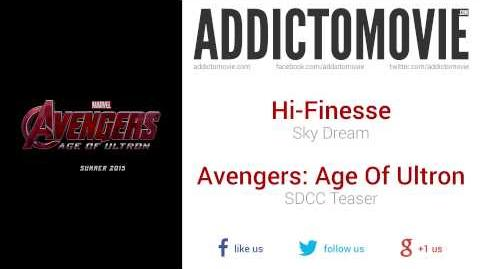 Avengers Age Of Ultron - SDCC Teaser Music 1 (Hi-Finesse - Sky Dream)