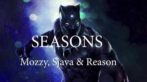 Sjava, mozzy, reason - Black Panther - seasons