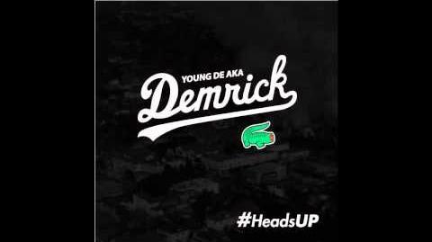 Cakin Up Young De Aka Demrick