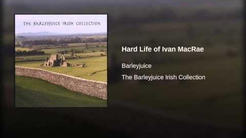 Hard Life of Ivan MacRae
