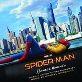 Spider-Man: Homecoming - Original Motion Picture Soundtrack