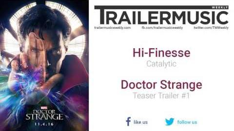 Doctor Strange - Teaser Trailer Music (Hi-Finesse - Catalytic)