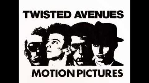 Motion Pictures-Twisted Avenues