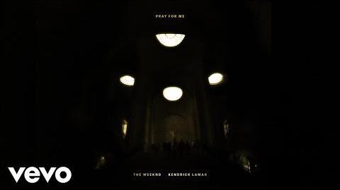 The Weeknd, Kendrick Lamar - Pray For Me (Audio)