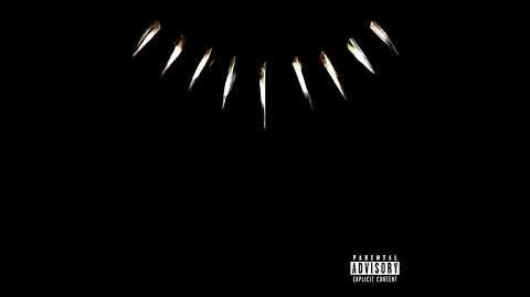Kendrick Lamar - Black Panther (Black Panther Soundtrack)