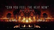 """""""Can You Feel the Heat Now"""" (feat"""