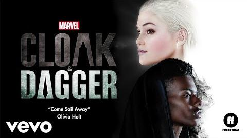 """Olivia Holt - Come Sail Away (From """"Cloak & Dagger"""" Audio Only)"""