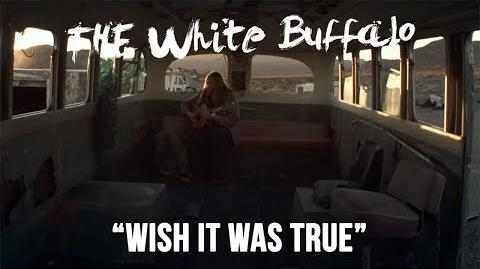"""THE WHITE BUFFALO - """"Wish It Was True"""" (Official Music Video)"""