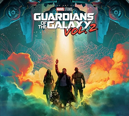 The Art Of Guardians Of The Galaxy Vol 2 Marvel