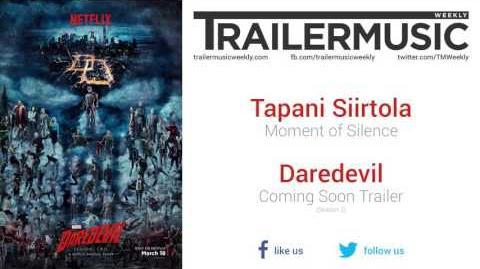 Daredevil (Season 2) - Coming Soon Trailer Music (Tapani Siirtola - Moment of Silence)