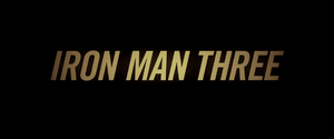 Iron Man 3 Title Card (2013)