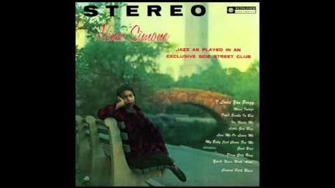 "Nina Simone - ""He Needs Me"" (""Little Girl Blue"" High Fidelity Sound)"