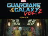 Guardians of the Galaxy Vol. 2 Prelude