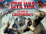 Captain America: Civil War: The Rise of Crossbones
