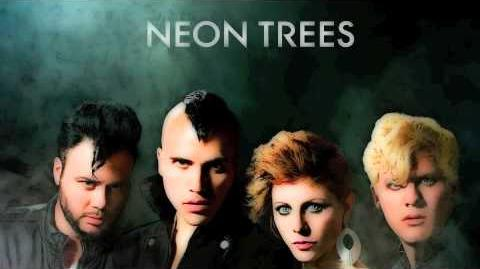 Some Kind of Monster - Neon Trees