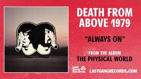"""""""Always On"""" by Death From Above 1979 (Official Audio)"""