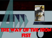 The Way of the Iron Fist (A!)