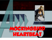 Mockingbird Heartbeat (A!)