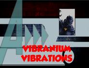 Vibranium Vibrations (A!)