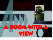 A Doom With A View (A!)