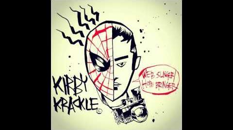 """Kirby Krackle """"Web-Slinger Hope-Bringer"""" 2012 Single"""