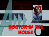 Doctor in the House (A!)