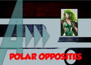 Polar Opposites (A!)