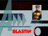 Blastin'! (A!)