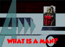 103-What Is A Man?
