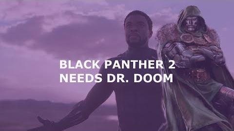 Black Panther 2 Needs Dr. Doom