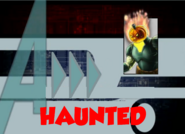Haunted (A!)