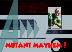 70-Mutant Mayhem!