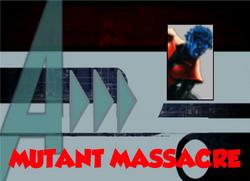 133-Mutant Massacre