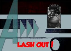 147-Lash Out!
