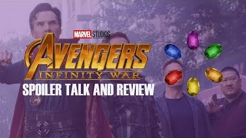 Infinity War Spoiler Talk and Review