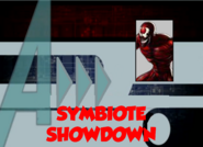Symbiote Showdown (A!)