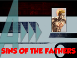 Sins of the Fathers (A!)