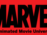 Marvel Animated Movie Universe
