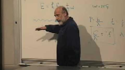 Lecture 1 Modern Physics Quantum Mechanics (Stanford)