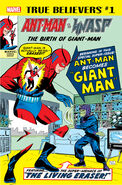 True Believers Ant-Man and the Wasp - The Birth of Giant-Man Vol 1 1