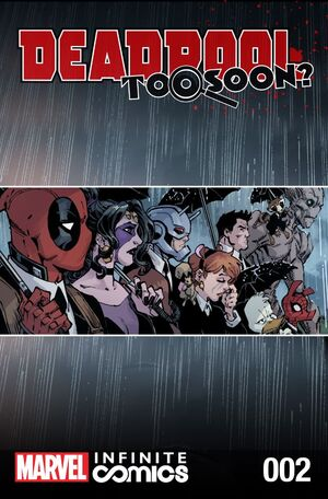 Deadpool Too Soon? Infinite Comic Vol 1 2