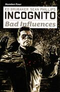Incognito Bad Influences Vol 1 4